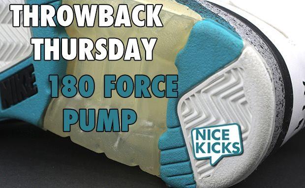 Resplandor Patológico Del Sur  Throwback Thursday: Nike Air Force 180 Pump | Nice Kicks