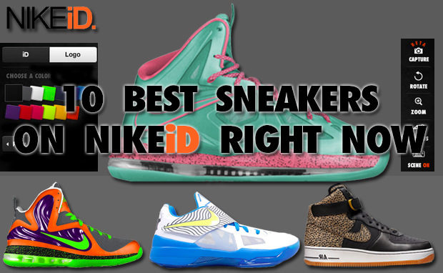 The 10 Best Sneakers On NIKEiD Right