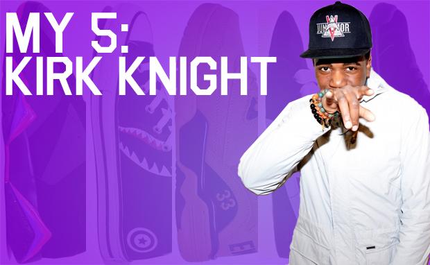My 5 Kirk Knight