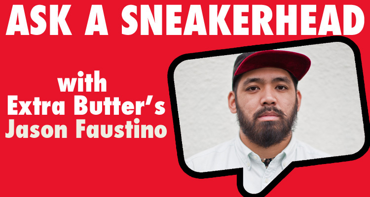 Ask a Sneakerhead Jason Faustino of Extra Butter