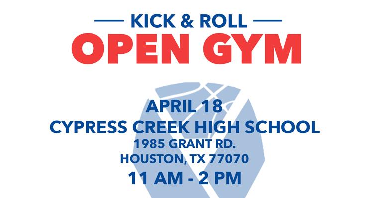 Kick & Roll Open Gym Heads to Houston, Texas