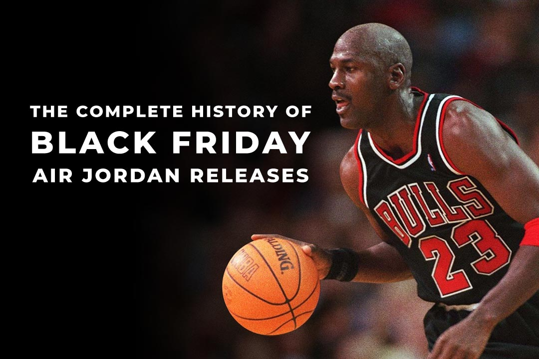 air-jordan-black-friday-releases-history